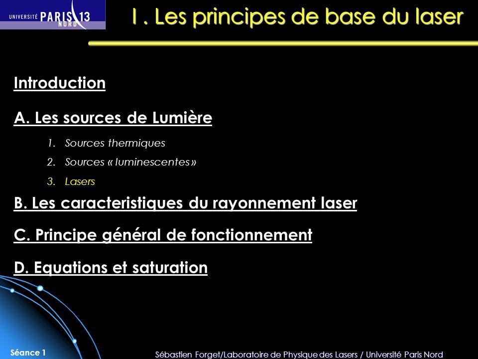 I . Les principes de base du laser