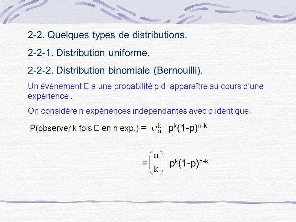 2-2. Quelques types de distributions Distribution uniforme.