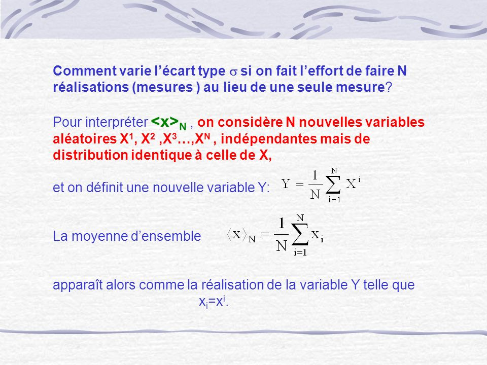 Comment varie l'écart type s si on fait l'effort de faire N