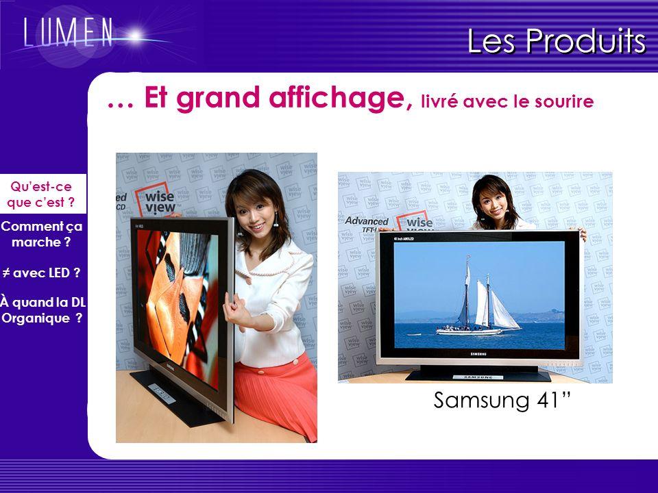 Les Produits … Et grand affichage, livré avec le sourire Samsung 41