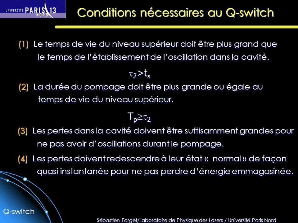 Conditions nécessaires au Q-switch