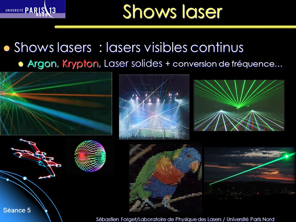 Shows laser Shows lasers : lasers visibles continus