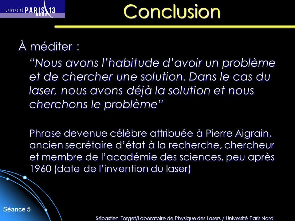 ConclusionÀ méditer :