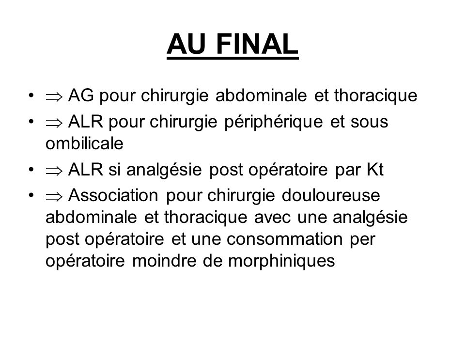 AU FINAL  AG pour chirurgie abdominale et thoracique