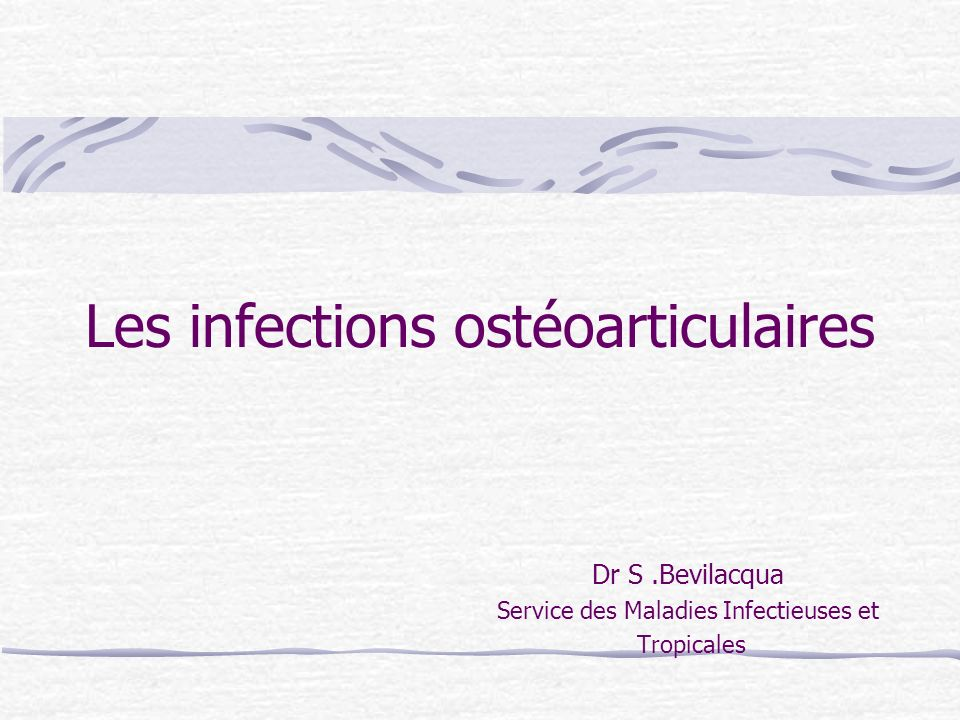Les infections ostéoarticulaires