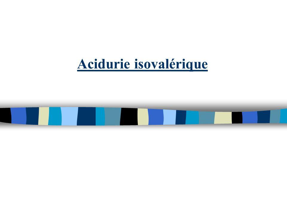 Acidurie isovalérique