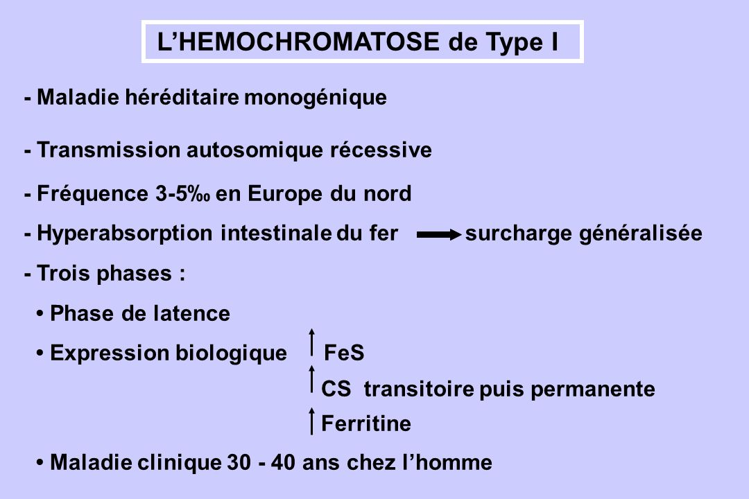 L'HEMOCHROMATOSE de Type I