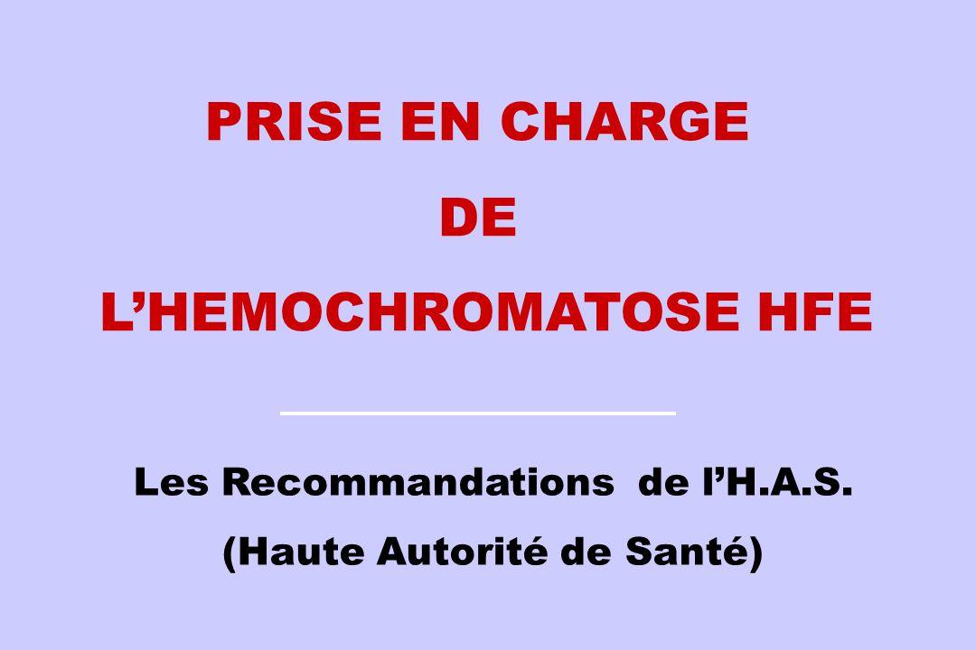 PRISE EN CHARGE DE L'HEMOCHROMATOSE HFE