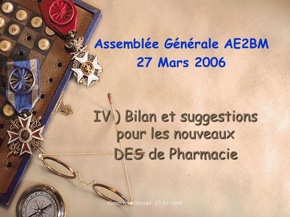 IV ) Bilan et suggestions pour les nouveaux DES de Pharmacie