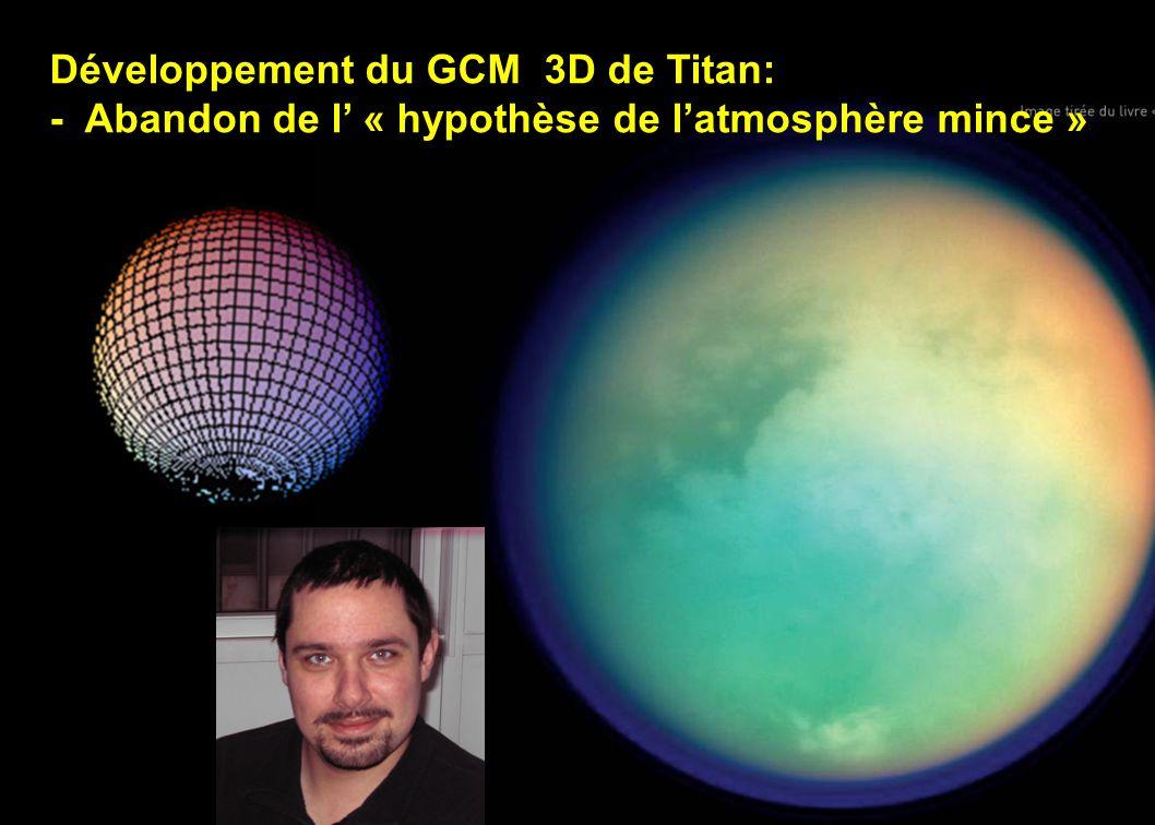 Développement du GCM 3D de Titan: