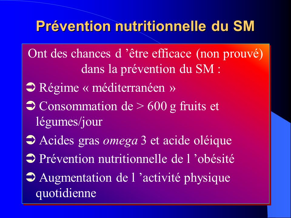 Prévention nutritionnelle du SM