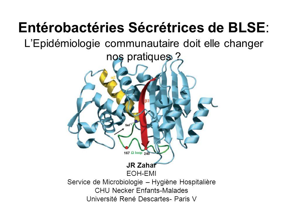 Entérobactéries Sécrétrices de BLSE: L'Epidémiologie communautaire doit elle changer nos pratiques