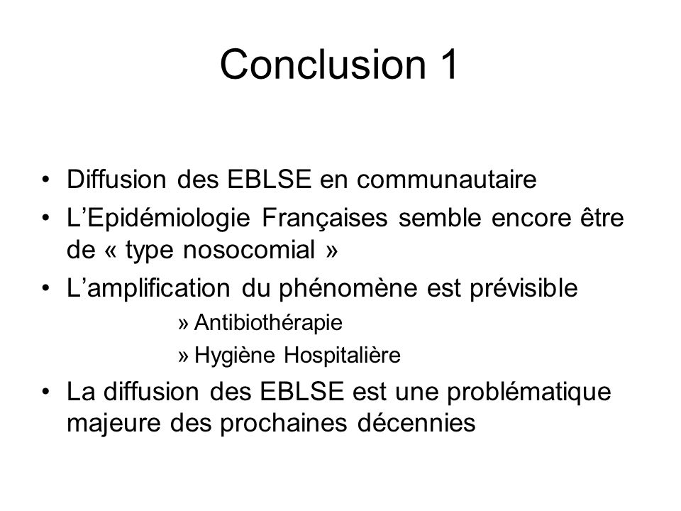 Conclusion 1 Diffusion des EBLSE en communautaire