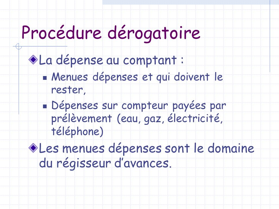 Procédure dérogatoire