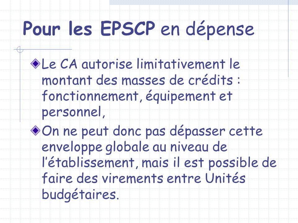 Pour les EPSCP en dépense