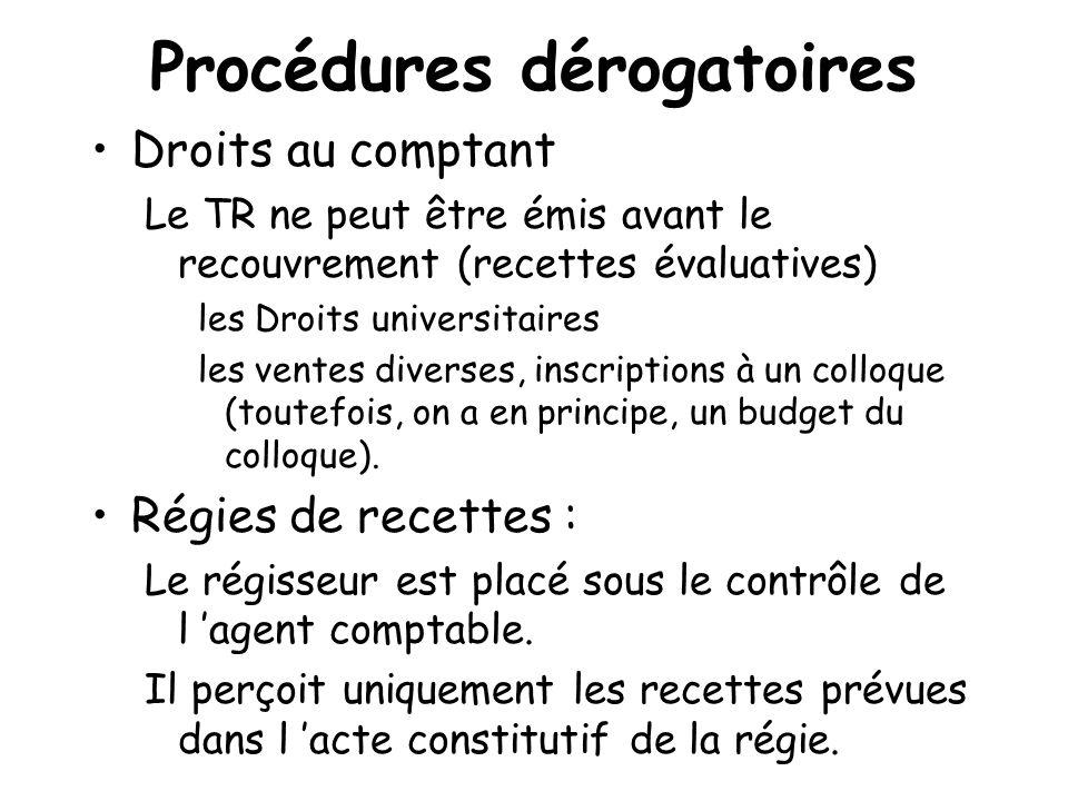 Procédures dérogatoires