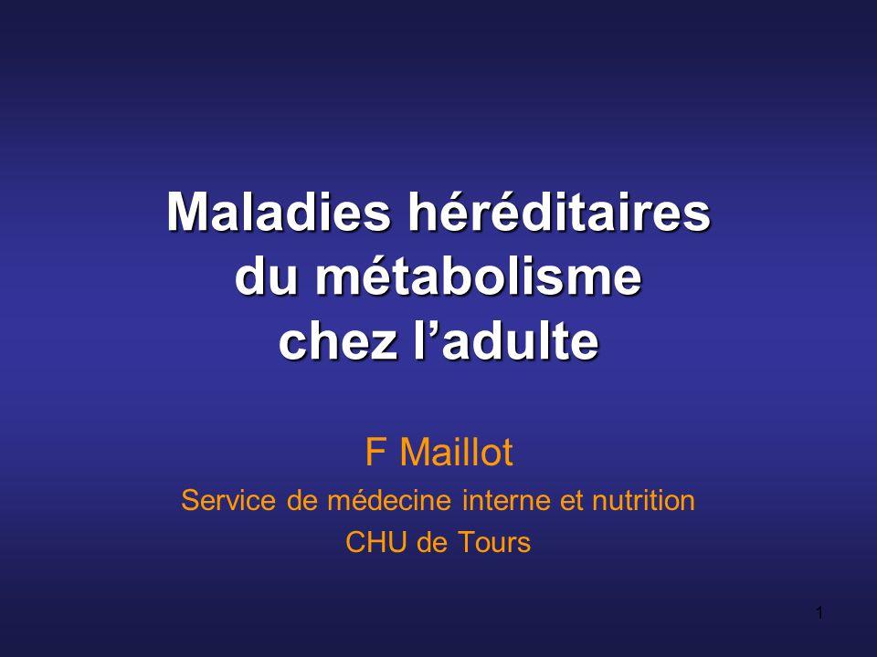 Maladies héréditaires du métabolisme chez l'adulte