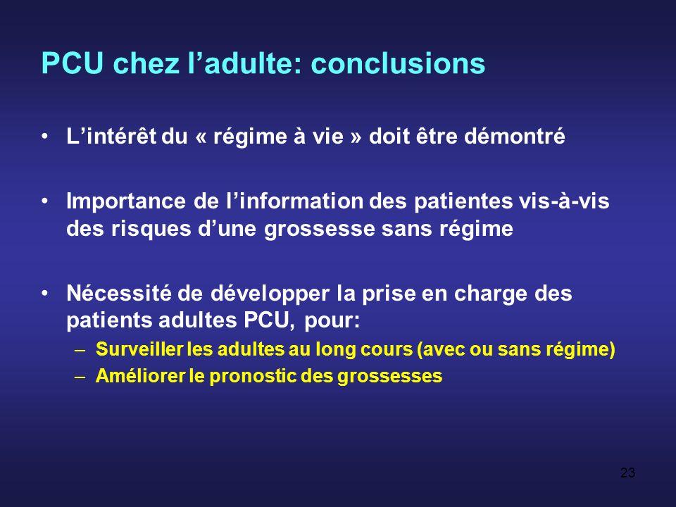 PCU chez l'adulte: conclusions