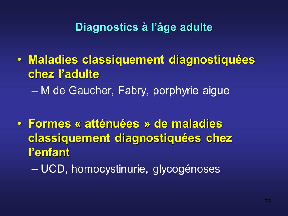 Diagnostics à l'âge adulte