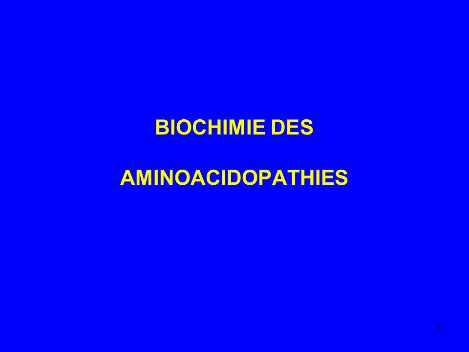 BIOCHIMIE DES AMINOACIDOPATHIES
