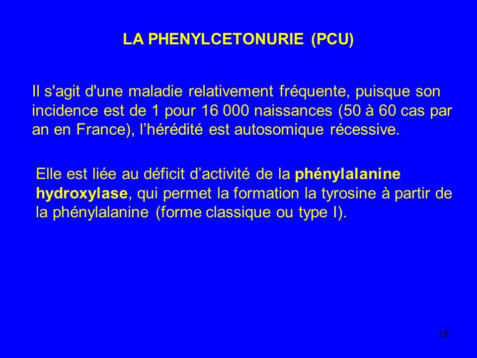 LA PHENYLCETONURIE (PCU)