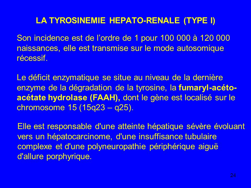 LA TYROSINEMIE HEPATO-RENALE (TYPE I)