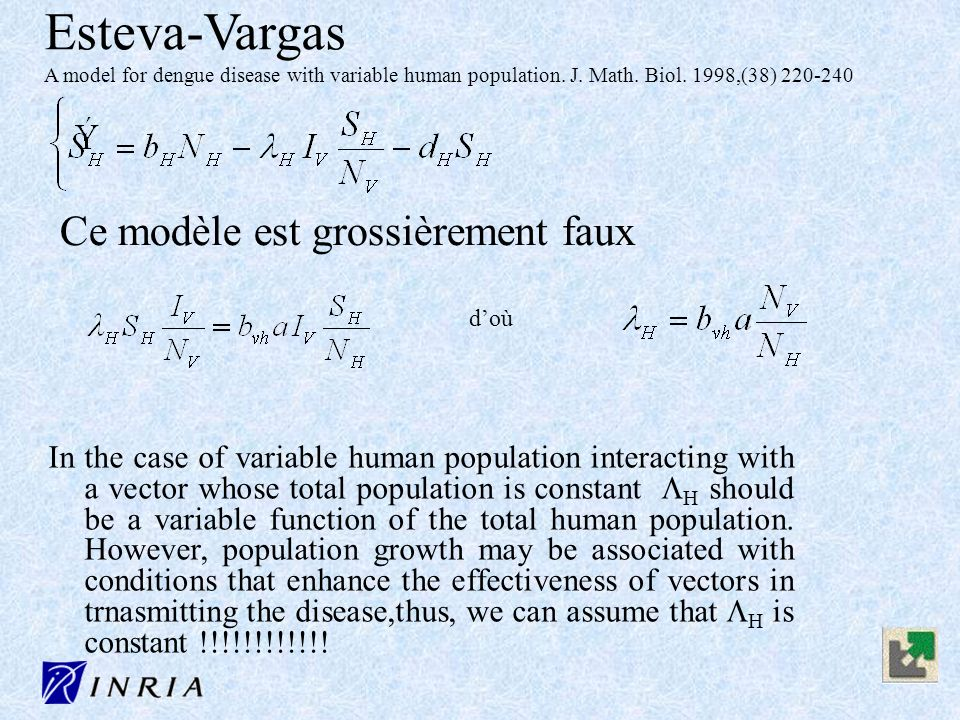 Esteva-Vargas A model for dengue disease with variable human population. J. Math. Biol. 1998,(38) 220-240