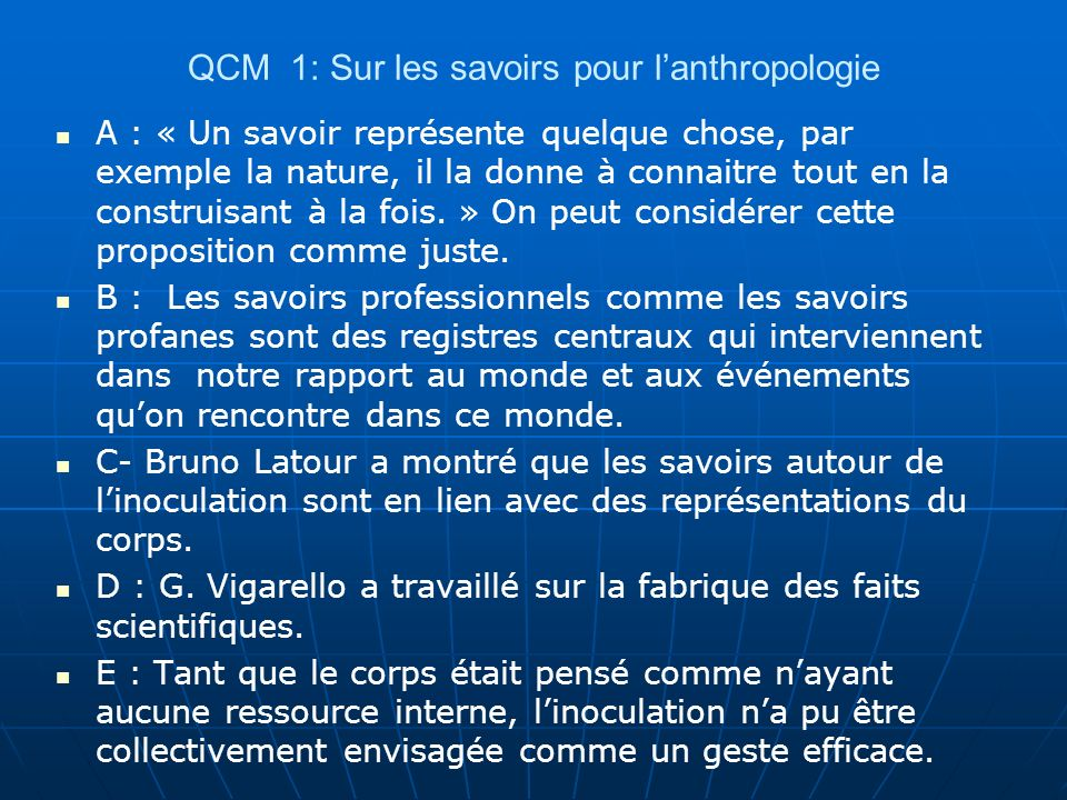 QCM 1: Sur les savoirs pour l'anthropologie