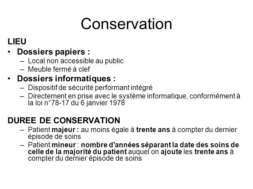 Conservation LIEU Dossiers papiers : Dossiers informatiques :