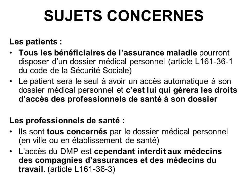 SUJETS CONCERNES Les patients :