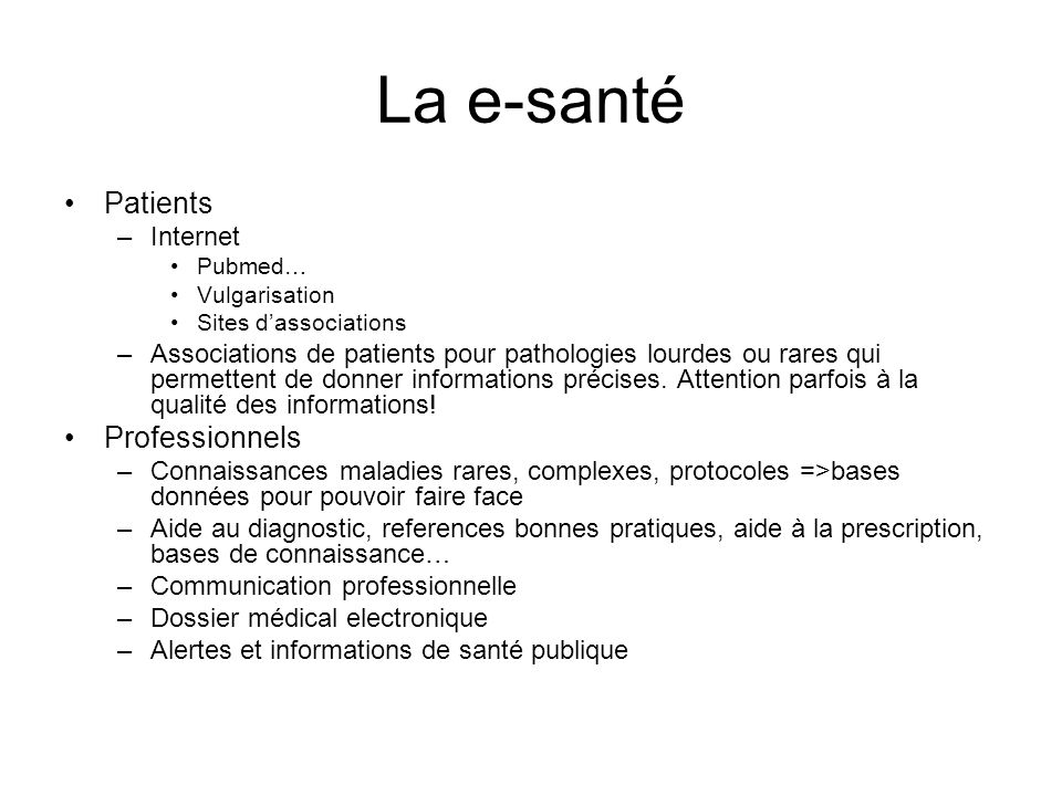 La e-santé Patients Professionnels Internet