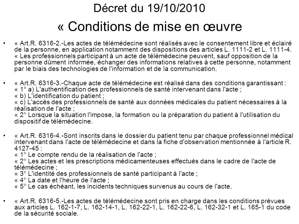 Décret du 19/10/2010 « Conditions de mise en œuvre