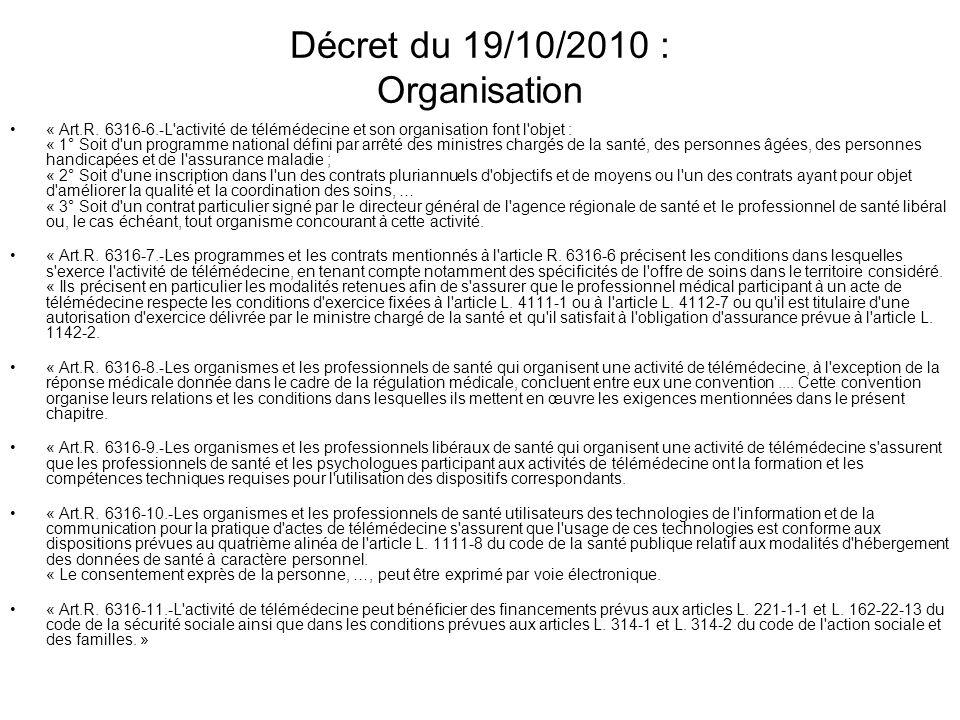 Décret du 19/10/2010 : Organisation