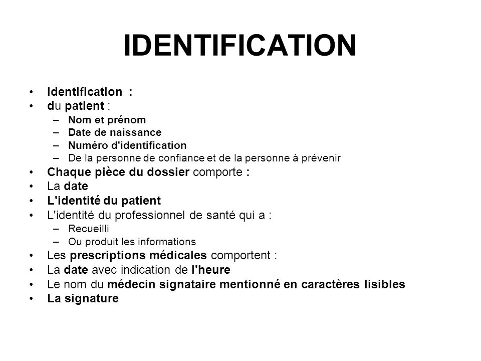 IDENTIFICATION Identification : du patient :