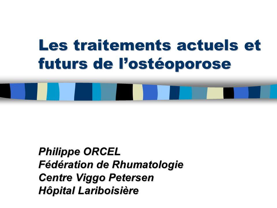 Les traitements actuels et futurs de l'ostéoporose