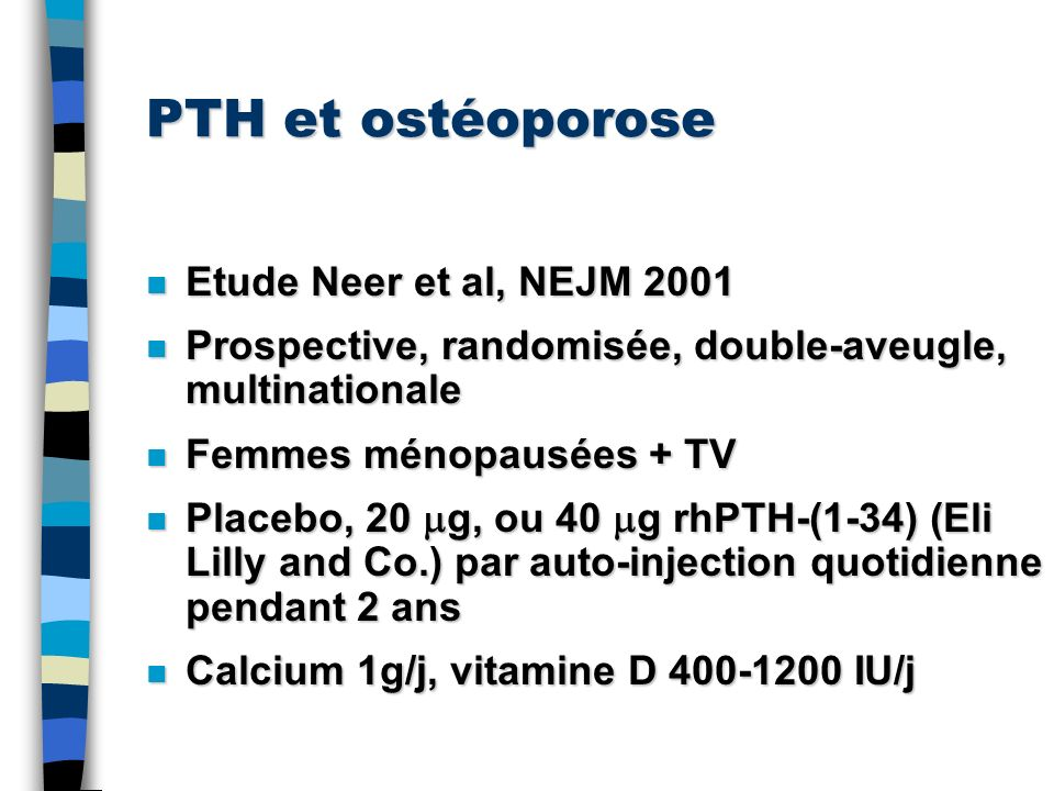PTH et ostéoporose Etude Neer et al, NEJM 2001