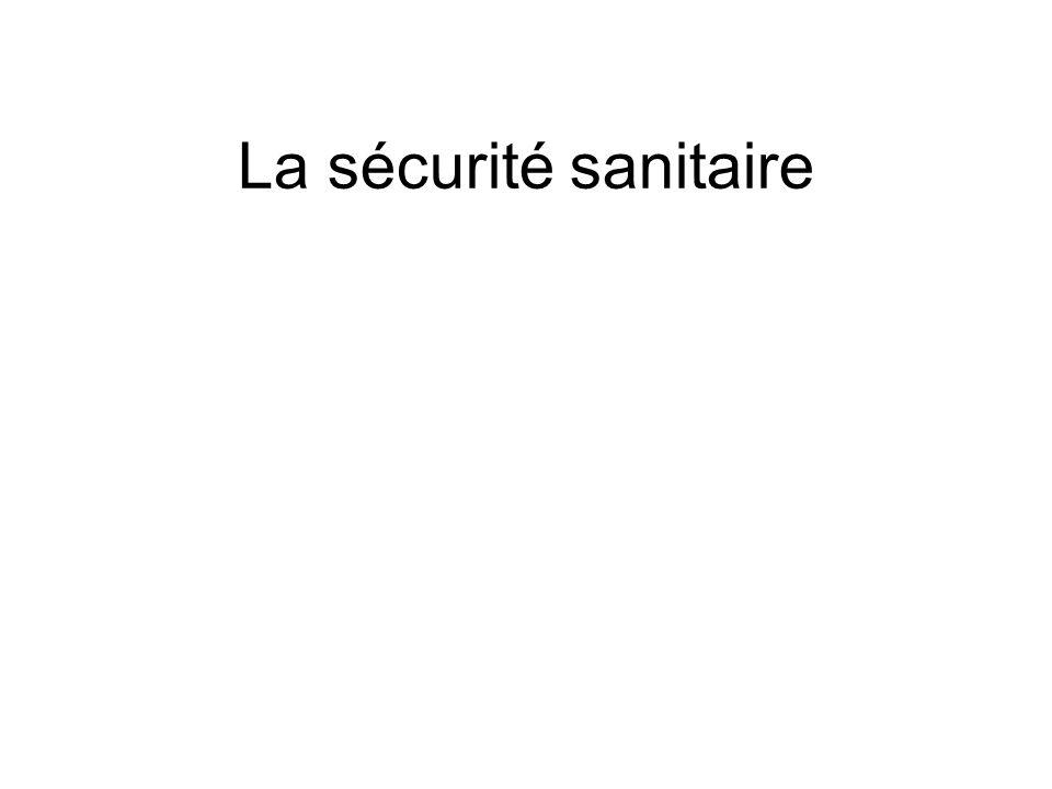 La sécurité sanitaire