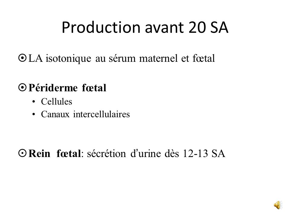 Production avant 20 SA LA isotonique au sérum maternel et fœtal