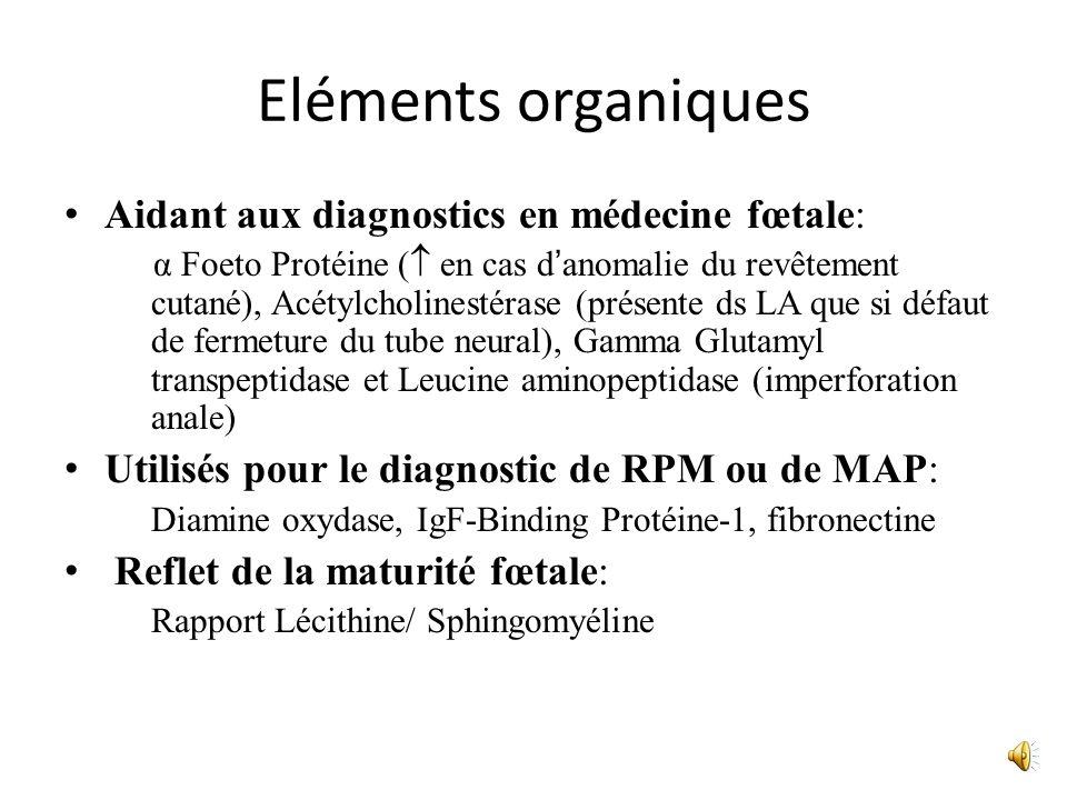 Eléments organiques Aidant aux diagnostics en médecine fœtale: