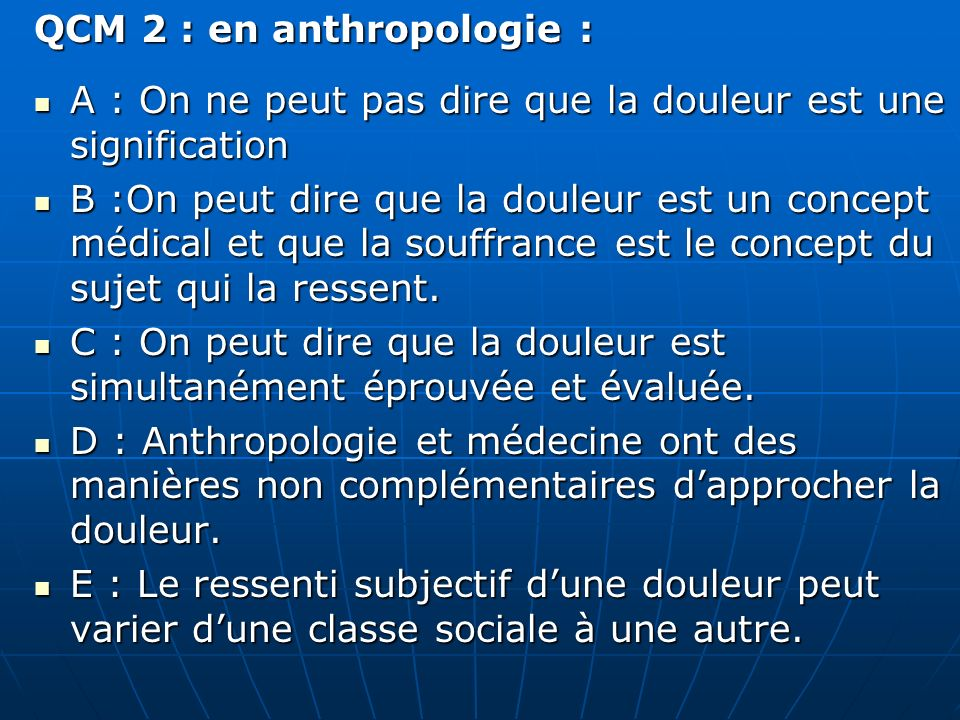 QCM 2 : en anthropologie :