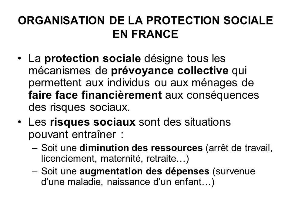 ORGANISATION DE LA PROTECTION SOCIALE EN FRANCE