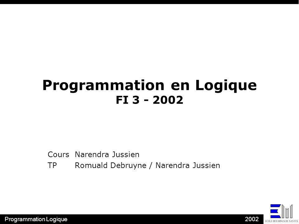 Programmation en Logique FI 3 - 2002