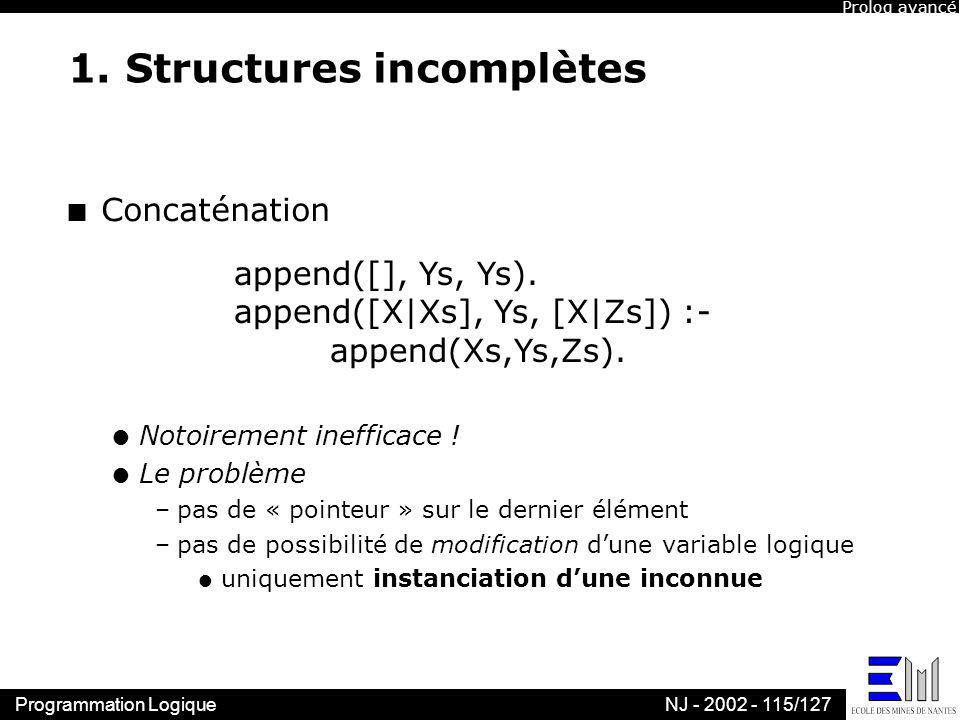 1. Structures incomplètes