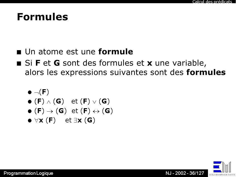 Formules Un atome est une formule