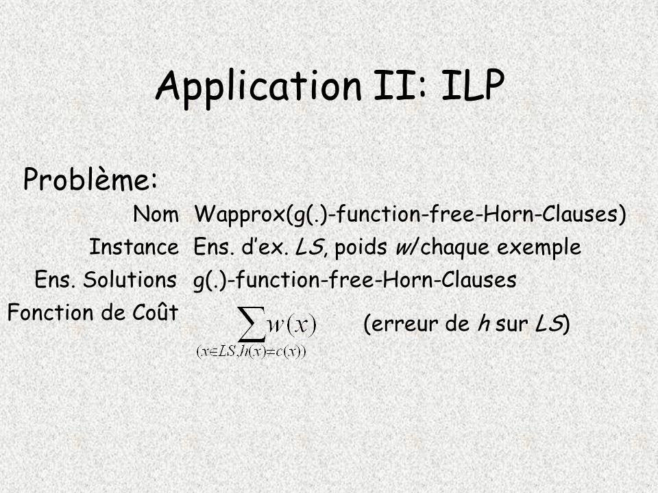 Application II: ILP Problème: Nom