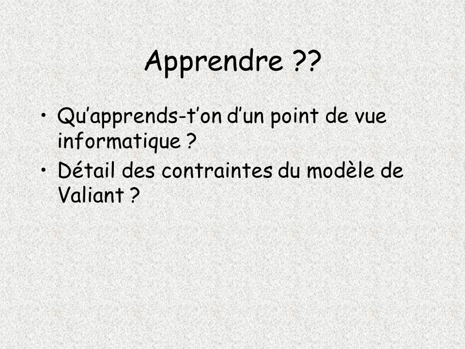 Apprendre Qu'apprends-t'on d'un point de vue informatique