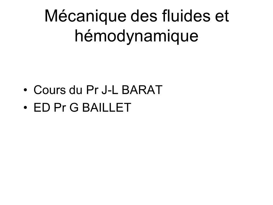 Mécanique des fluides et hémodynamique
