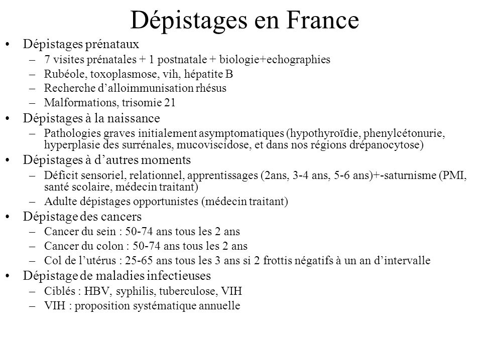 Dépistages en France Dépistages prénataux Dépistages à la naissance