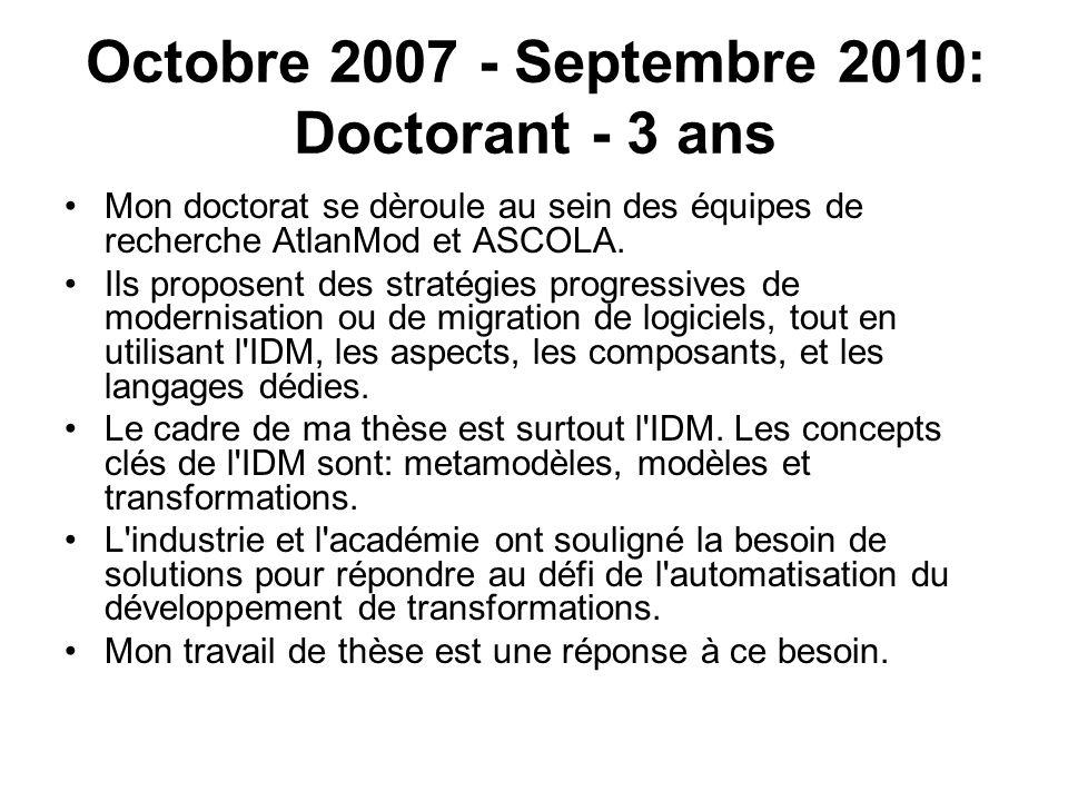 Octobre 2007 - Septembre 2010: Doctorant - 3 ans