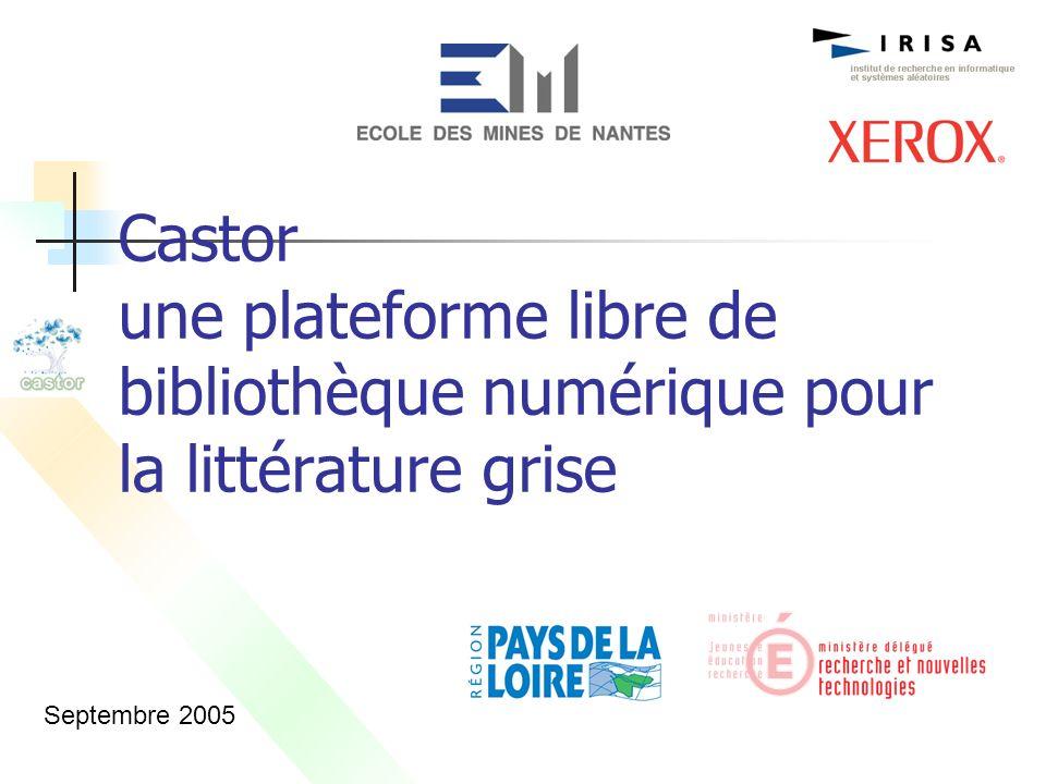Castor une plateforme libre de bibliothèque numérique pour la littérature grise